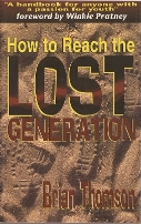 How to Reach the Lost Generation brian thomson red deer alberta canada book author youth evangelism